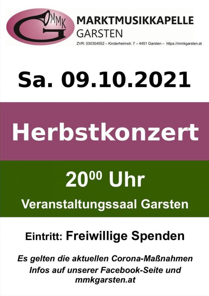 Herbstkonzert 2021 Samstag 09.10.2021  Veranstaltungssaal Garsten 20:00 Uhr  Eintritt: Freiwillige Spenden  Es gelten die aktuellen Corona Maßnahmen